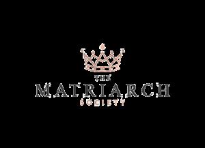 Matriarch Society Home